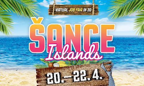 Šance Islands - Virtual 3D Job Fair