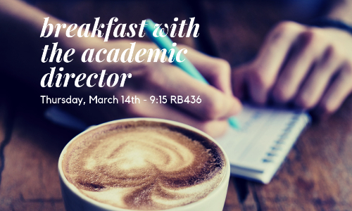 Breakfast with the Academic Director