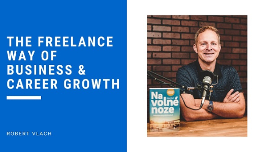 The Freelance Way of Business & Career Growth